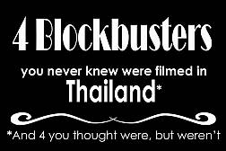 4 Blockbusters you never knew were filmed in Thailand